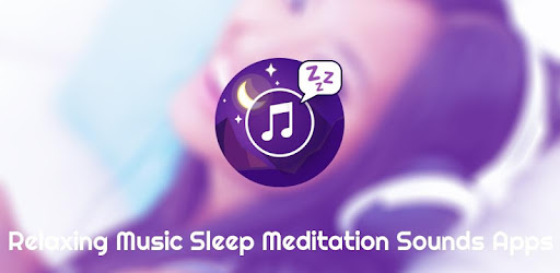 Relaxing Music Sleep Meditation Sounds Apps - Apps on Google