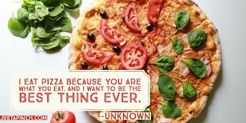 I Eat Pizza Because You Are What You Eat. And I Want To Be The Best Thing Ever. Recipe
