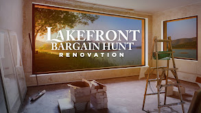 Lakefront Bargain Hunt: Renovation thumbnail