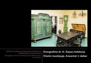 """Photo: """"Etnografinė dr. H. Šojaus kolekcija Šilutės muziejuje """"Anuomet ir dabar"""""""". Leidėjas: Leidykla """"Libra Memelensis"""""""