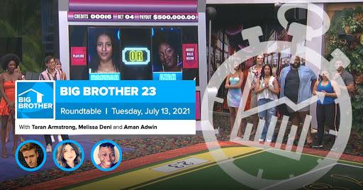 Big Brother 23 | July 13 Roundtable Week 1