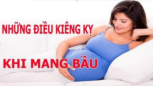 Thực hư những điều kiêng kỵ khi mang thai nên tin hay không