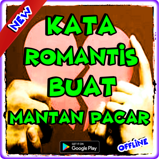 Kata Romantis Buat Mantan Pacar Apps On Google Play