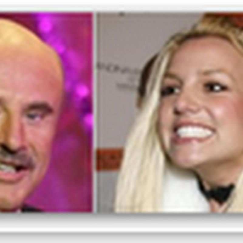 Can Dr. Phil Save Britney Spears?