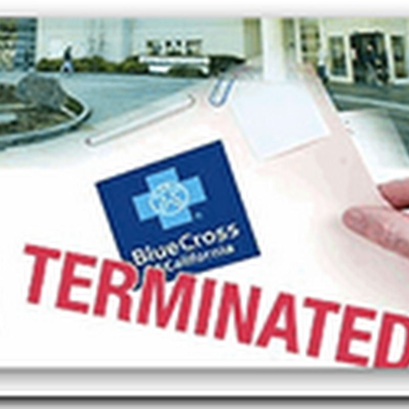 Hospital cuts Blue Cross contract - Arcadia, CA