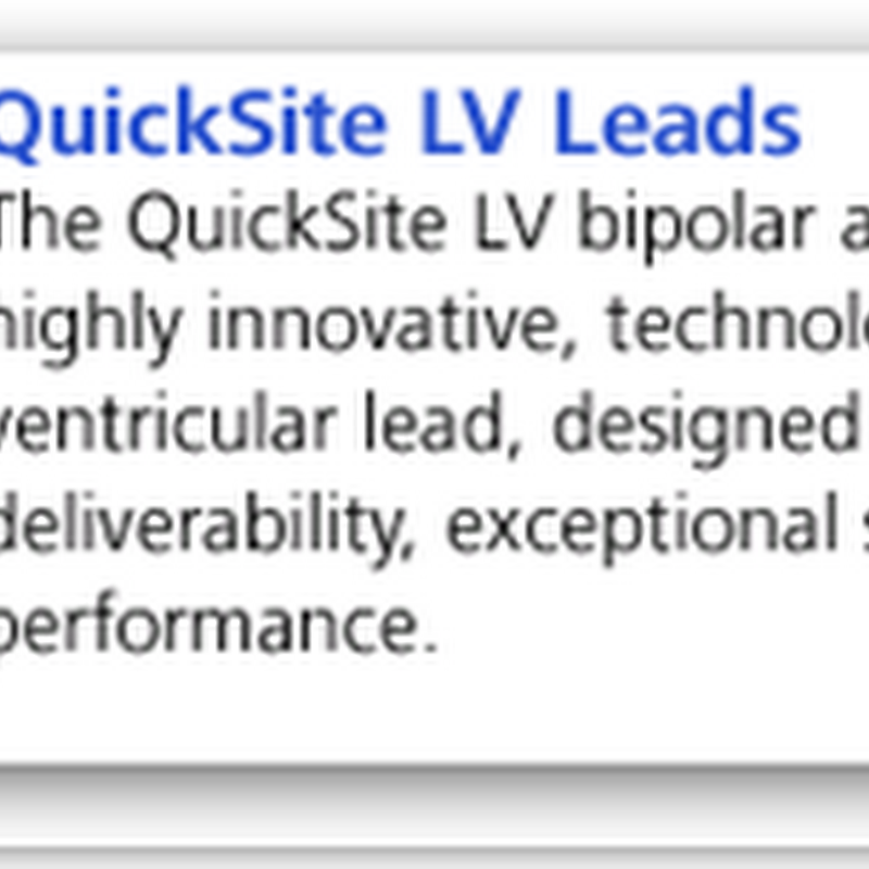 St. Jude Medical Announces FDA and European CE Mark Approval of the QuickFlex Family of Leads