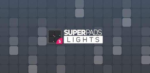 SUPER PADS LIGHTS - Votre application de DJ