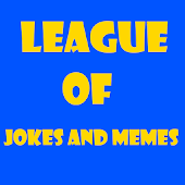 League Of Jokes and Memes LOL