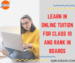 Learn In Online Tuition For Class 10 And Rank In Boards
