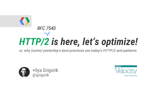 HTTP/2 is here, let's optimize! - Velocity SC 2015
