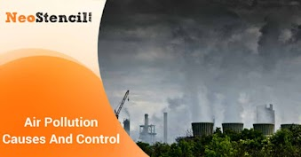 Air Pollution Causes and Control