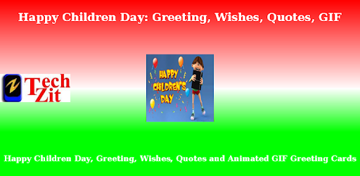 Happy Children Day: Greeting, Wishes, Quotes, GIF
