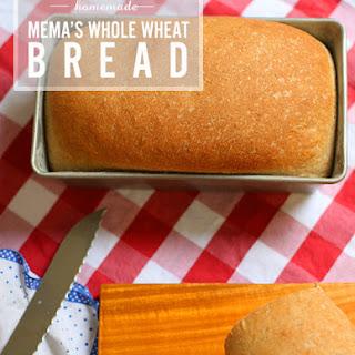 Mema's Whole Wheat Bread