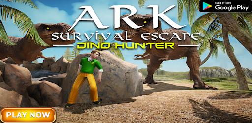 Ark Survival Escape Dinosaur Hunter Game - by Super Duper