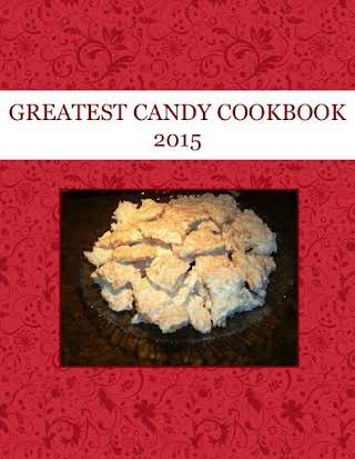 GREATEST CANDY  COOKBOOK  2015