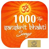 1000 Top Sanskrit Bhakti Songs