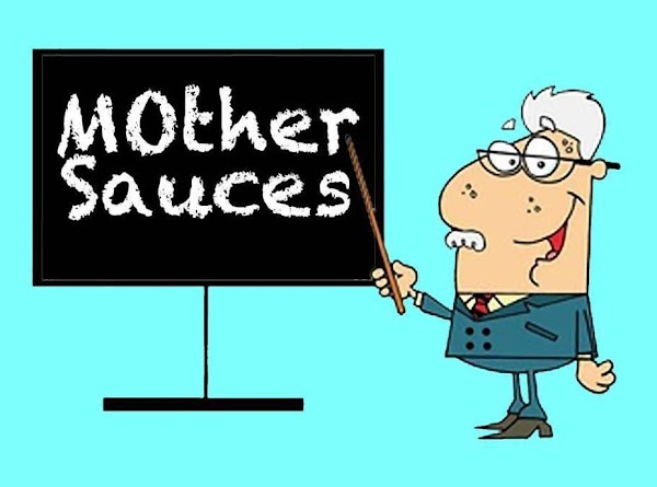 How Many Mother Sauces are there?  ------------------------------------------------ Some purists say four, while most of the...