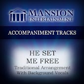 He Set Me Free (Track With Background Vocals)