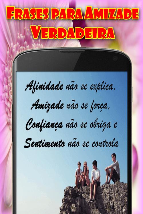 Frases De Amizade Verdadeira Android Aplicaciones Appagg