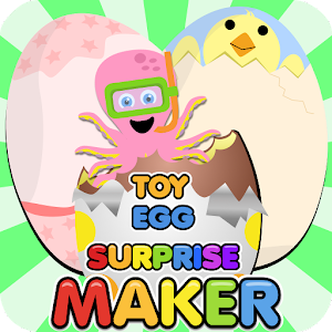 Toy Egg Surprise Maker for PC and MAC