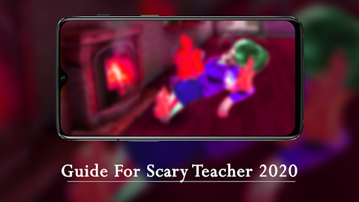 Guide For Scary Teacher 2020 1.0 screenshots 2