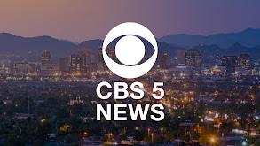 CBS 5 News at 6pm thumbnail
