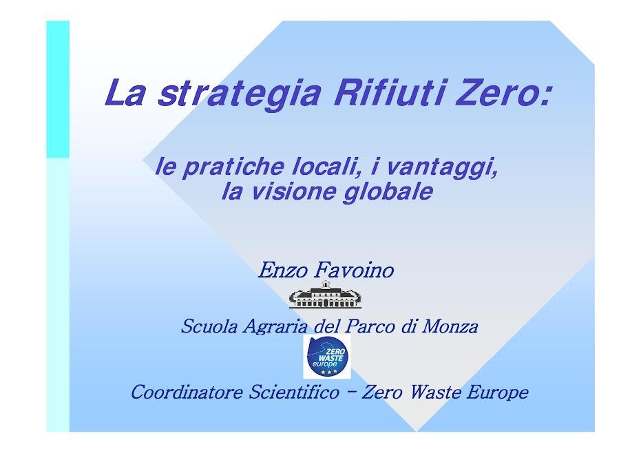 Enzo Favoino: La strategia Rifiuti Zero: le pratiche locali, i vantaggi, la visione globale