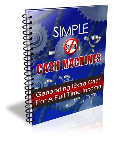 Simple Cash Machines - Ebook