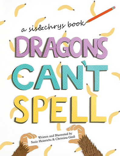 Dragons Can't Spell