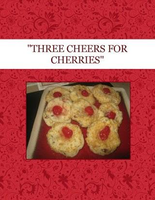 """""""THREE CHEERS FOR CHERRIES"""""""