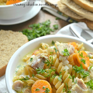 Better-Than-Anything Creamy Chicken Noodle Soup