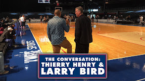 The Conversation: Thierry Henry & Larry Bird thumbnail