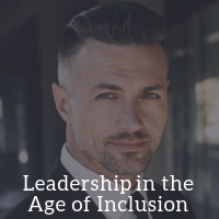 Leadership in the Age of Inclusion Webinar