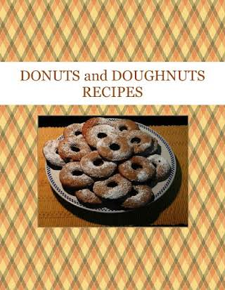 DONUTS and DOUGHNUTS   RECIPES