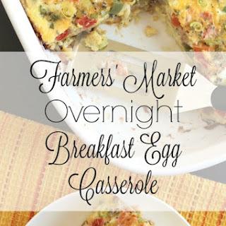 Farmers' Market Overnight Breakfast Egg Casserole.