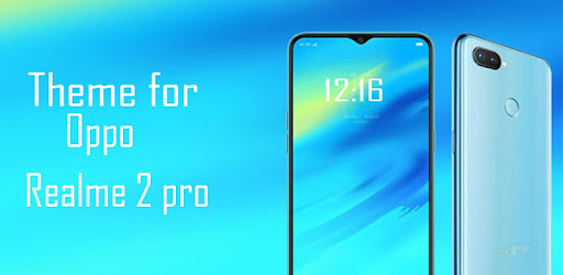 Theme for oppo realme 2 pro 1 4 (Android) - Download APK