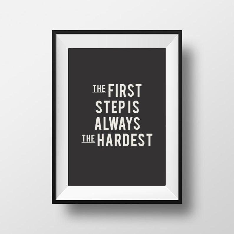 Image result for first steps are always the hardest