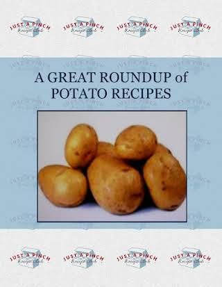A  GREAT  ROUNDUP  of  POTATO RECIPES