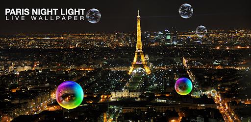 Paris Night Live Wallpaper Apps On Google Play