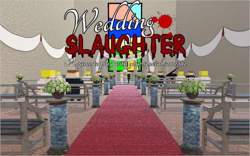 Wedding Slaughter