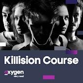 Killision Course
