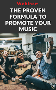 The Proven Formula to Promote Your Music Webinar