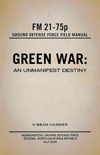 Green War: An Unmanifest Destiny cover