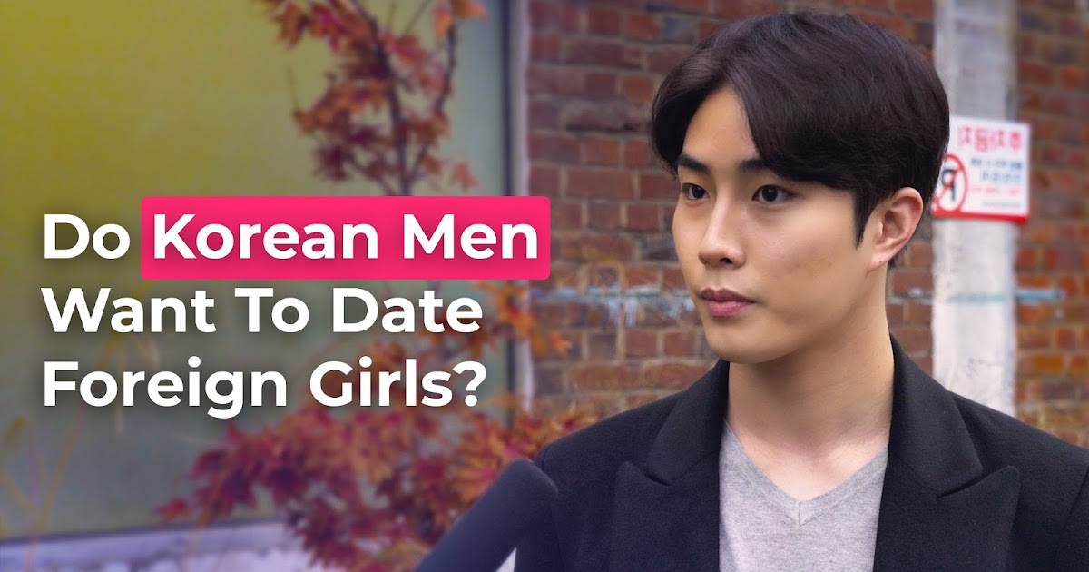 Vinkkejä Dating Korean guys