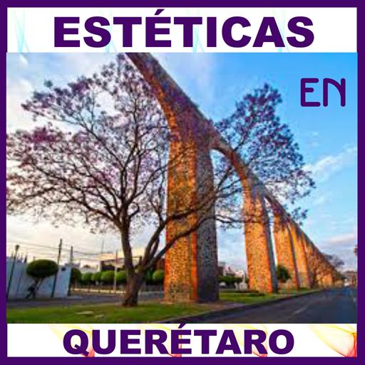 Estéticas en Querétaro