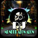 DJ MUNDUR ALON-ALON FULL OFFLINE icon