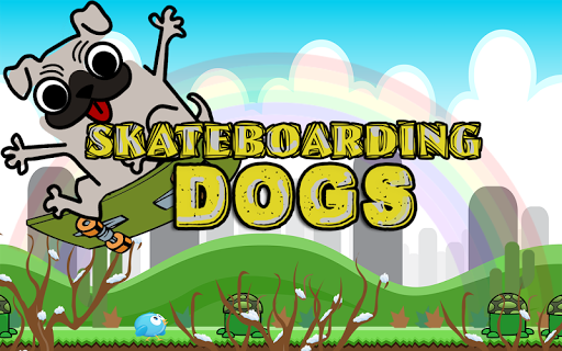 Skateboarding With Dogs