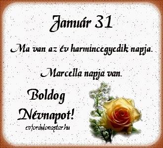 Január 31 - Marcella névnap