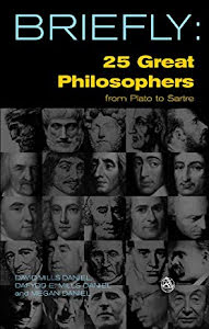 BRIEFLY: 25 GREAT PHILOSOPHERS