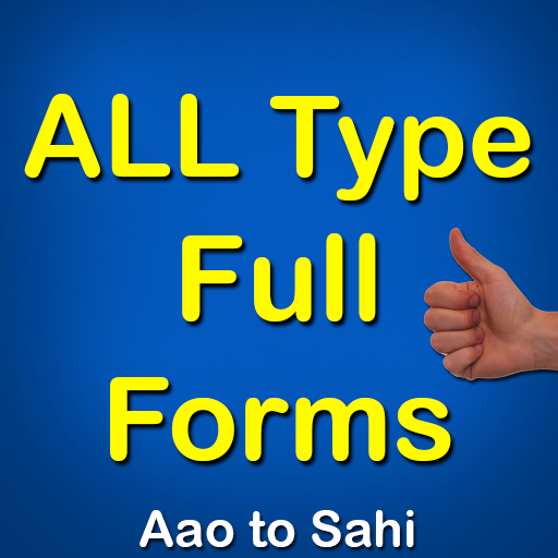 All Type Full Forms
